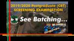 Breaking News…..2019/2020 POSTGRADUATE ADMISSION COMPUTER BASED TEST
