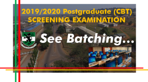 Breaking News…..2019/2020 POSTGRADUATE ADMISSION COMPUTER BASED TEST